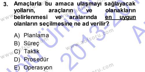 Perakende Yönetimi Dersi 2013 - 2014 Yılı (Vize) Ara Sınav Soruları 3. Soru