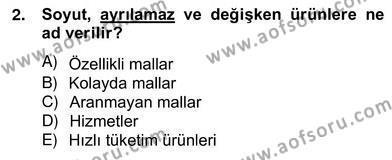 Perakendecilikte Ürün Yönetimi Dersi 2012 - 2013 Yılı (Vize) Ara Sınav Soruları 2. Soru