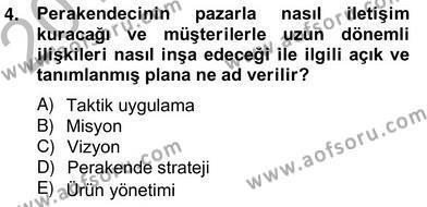 Perakendecilikte Ürün Yönetimi Dersi 2012 - 2013 Yılı (Vize) Ara Sınav Soruları 4. Soru