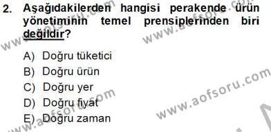 Perakendecilikte Ürün Yönetimi Dersi 2014 - 2015 Yılı (Vize) Ara Sınav Soruları 2. Soru
