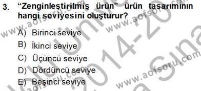 Perakendecilikte Ürün Yönetimi Dersi 2014 - 2015 Yılı (Vize) Ara Sınav Soruları 3. Soru
