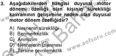 Eğitim Psikolojisi Dersi 2012 - 2013 Yılı Dönem Sonu Sınavı 3. Soru
