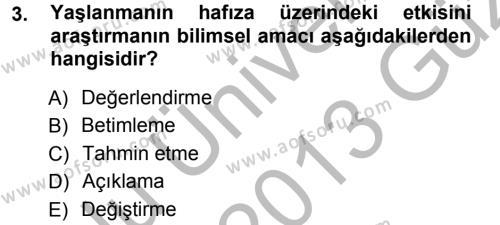 Psikoloji Dersi 2012 - 2013 Yılı Ara Sınavı 3. Soru