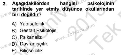 Psikoloji Dersi 2013 - 2014 Yılı Tek Ders Sınavı 3. Soru