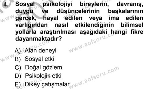 Sosyal Hizmetler Bölümü 3. Yarıyıl Sosyal Psikoloji I Dersi 2013 Yılı Güz Dönemi Ara Sınavı 4. Soru