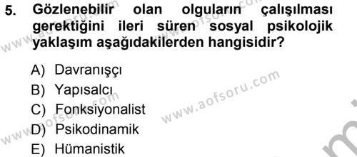 Sosyal Hizmetler Bölümü 3. Yarıyıl Sosyal Psikoloji I Dersi 2013 Yılı Güz Dönemi Ara Sınavı 5. Soru