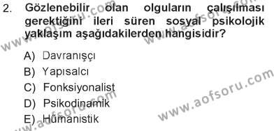 Sosyal Bilimler Bölümü 3. Yarıyıl Sosyal Psikoloji I Dersi 2013 Yılı Güz Dönemi Tek Ders Sınavı 2. Soru