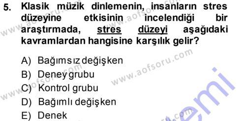 Özel Güvenlik ve Koruma Bölümü 3. Yarıyıl Sosyal Psikoloji I Dersi 2014 Yılı Güz Dönemi Ara Sınavı 5. Soru