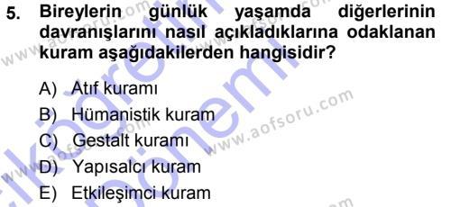 Sosyal Bilimler Bölümü 3. Yarıyıl Sosyal Psikoloji I Dersi 2015 Yılı Güz Dönemi Ara Sınavı 5. Soru