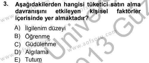 Pazarlama Yönetimi Dersi 2012 - 2013 Yılı Ara Sınavı 3. Soru