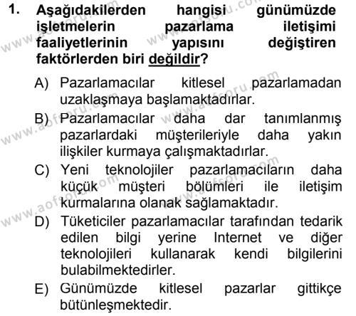 Emlak ve Emlak Yönetimi Bölümü 1. Yarıyıl Pazarlama Yönetimi Dersi 2013 Yılı Güz Dönemi Dönem Sonu Sınavı 1. Soru