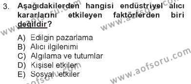 Pazarlama Yönetimi Dersi 2012 - 2013 Yılı Tek Ders Sınavı 3. Soru