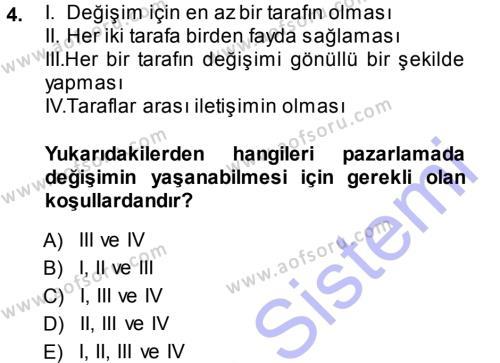 Pazarlama Yönetimi Dersi 2013 - 2014 Yılı Ara Sınavı 4. Soru