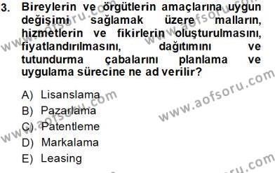 Pazarlama Yönetimi Dersi 2014 - 2015 Yılı Ara Sınavı 3. Soru