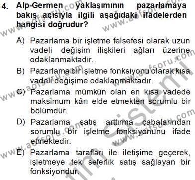 Pazarlama Yönetimi Dersi 2014 - 2015 Yılı Ara Sınavı 4. Soru