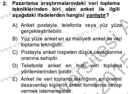 Pazarlama Yönetimi Dersi 2014 - 2015 Yılı Dönem Sonu Sınavı 2. Soru