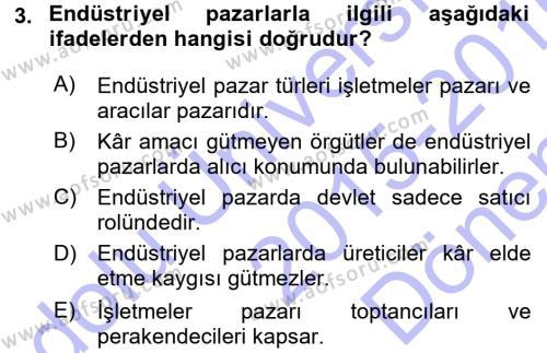 Pazarlama Yönetimi Dersi 2015 - 2016 Yılı Dönem Sonu Sınavı 3. Soru