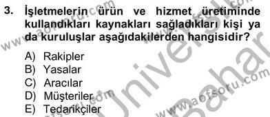 Pazarlama İlkeleri Dersi 2012 - 2013 Yılı Ara Sınavı 3. Soru