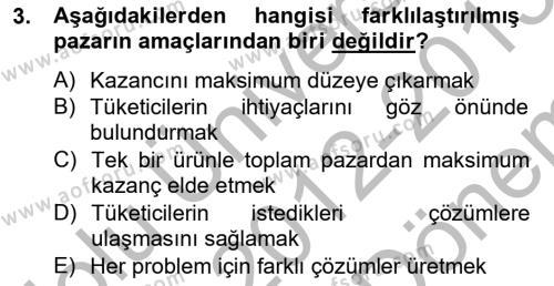 Pazarlama İlkeleri Dersi 2012 - 2013 Yılı Dönem Sonu Sınavı 3. Soru