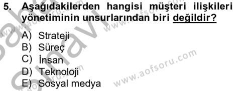 Konaklama İşletmeciliği Bölümü 4. Yarıyıl Müşteri İlişkileri Yönetimi Dersi 2013 Yılı Bahar Dönemi Ara Sınavı 5. Soru