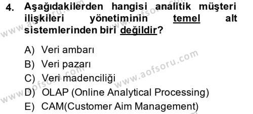 Konaklama İşletmeciliği Bölümü 4. Yarıyıl Müşteri İlişkileri Yönetimi Dersi 2014 Yılı Bahar Dönemi Ara Sınavı 4. Soru