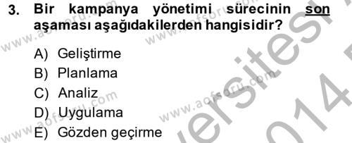 Müşteri İlişkileri Yönetimi Dersi 2013 - 2014 Yılı Dönem Sonu Sınavı 3. Soru