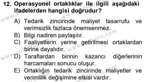Tedarik Zinciri Yönetimi Dersi 2012 - 2013 Yılı Ara Sınavı 12. Soru 1. Soru