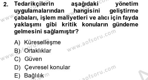 Tedarik Zinciri Yönetimi Dersi 2013 - 2014 Yılı Tek Ders Sınavı 2. Soru