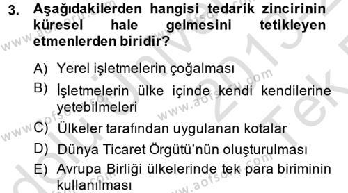 Tedarik Zinciri Yönetimi Dersi 2013 - 2014 Yılı Tek Ders Sınavı 3. Soru