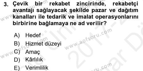 Tedarik Zinciri Yönetimi Dersi 2017 - 2018 Yılı (Vize) Ara Sınavı 3. Soru