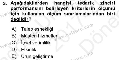Tedarik Zinciri Yönetimi Dersi 2017 - 2018 Yılı Dönem Sonu Sınavı 3. Soru