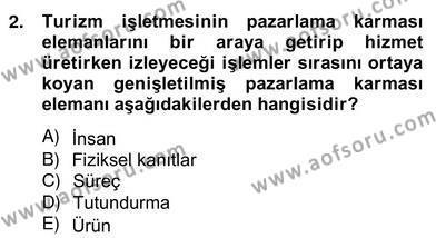 Kültürel Miras ve Turizm Bölümü 4. Yarıyıl Turizm Pazarlaması Dersi 2013 Yılı Bahar Dönemi Ara Sınavı 2. Soru