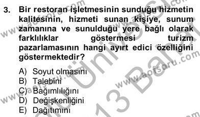 Turizm Pazarlaması Dersi 2012 - 2013 Yılı Ara Sınavı 3. Soru