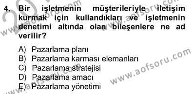 Kültürel Miras ve Turizm Bölümü 4. Yarıyıl Turizm Pazarlaması Dersi 2013 Yılı Bahar Dönemi Ara Sınavı 4. Soru