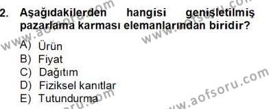 Turizm Pazarlaması Dersi 2012 - 2013 Yılı Dönem Sonu Sınavı 2. Soru