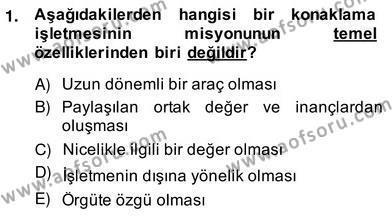 Kültürel Miras ve Turizm Bölümü 4. Yarıyıl Turizm Pazarlaması Dersi 2014 Yılı Bahar Dönemi Ara Sınavı 1. Soru