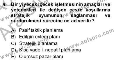 Kültürel Miras ve Turizm Bölümü 4. Yarıyıl Turizm Pazarlaması Dersi 2014 Yılı Bahar Dönemi Ara Sınavı 5. Soru