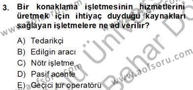 Turizm Pazarlaması Dersi 2013 - 2014 Yılı Dönem Sonu Sınavı 3. Soru