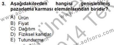 Kültürel Miras ve Turizm Bölümü 4. Yarıyıl Turizm Pazarlaması Dersi 2014 Yılı Bahar Dönemi Tek Ders Sınavı 3. Soru
