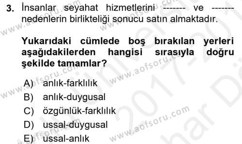 Turizm Pazarlaması Dersi 2017 - 2018 Yılı (Vize) Ara Sınav Soruları 3. Soru