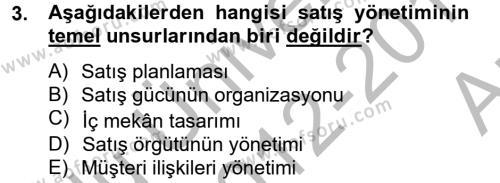 Satış Teknikleri Dersi 2012 - 2013 Yılı Ara Sınavı 3. Soru