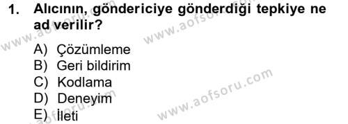 Pazarlama İletişimi Dersi 2012 - 2013 Yılı Dönem Sonu Sınavı 1. Soru