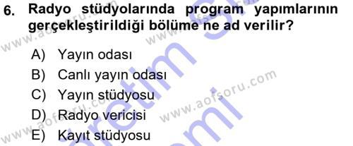 Radyo ve Televizyon Programcılığının Temel Kavramları Dersi Ara Sınavı Deneme Sınav Soruları 6. Soru