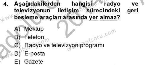 Radyo ve Televizyonda Program Yapımı Dersi 2014 - 2015 Yılı Ara Sınavı 4. Soru