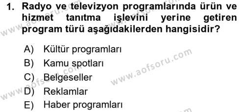 Radyo ve Televizyonda Program Yapımı Dersi Ara Sınavı Deneme Sınav Soruları 1. Soru