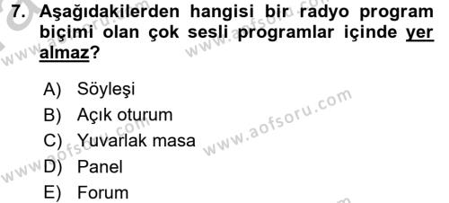 Radyo ve Televizyonda Program Yapımı Dersi Ara Sınavı Deneme Sınav Soruları 7. Soru