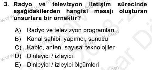 Radyo ve Televizyonda Program Yapımı Dersi 2018 - 2019 Yılı (Vize) Ara Sınav Soruları 3. Soru