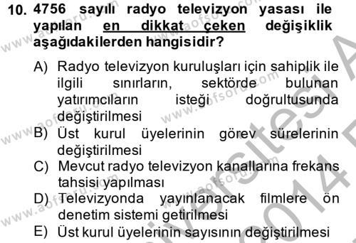 Radyo ve Televizyon Yayıncılığı Dersi Ara Sınavı Deneme Sınav Soruları 10. Soru