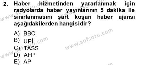 Radyo ve Televizyon Yayıncılığı Dersi 2013 - 2014 Yılı (Vize) Ara Sınav Soruları 2. Soru