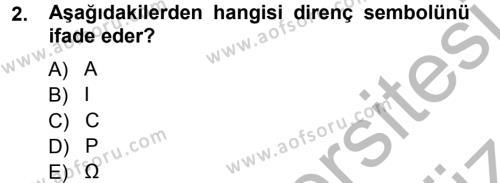 Radyo ve Televizyonda Ölçü Bakım Dersi 2012 - 2013 Yılı (Vize) Ara Sınav Soruları 2. Soru